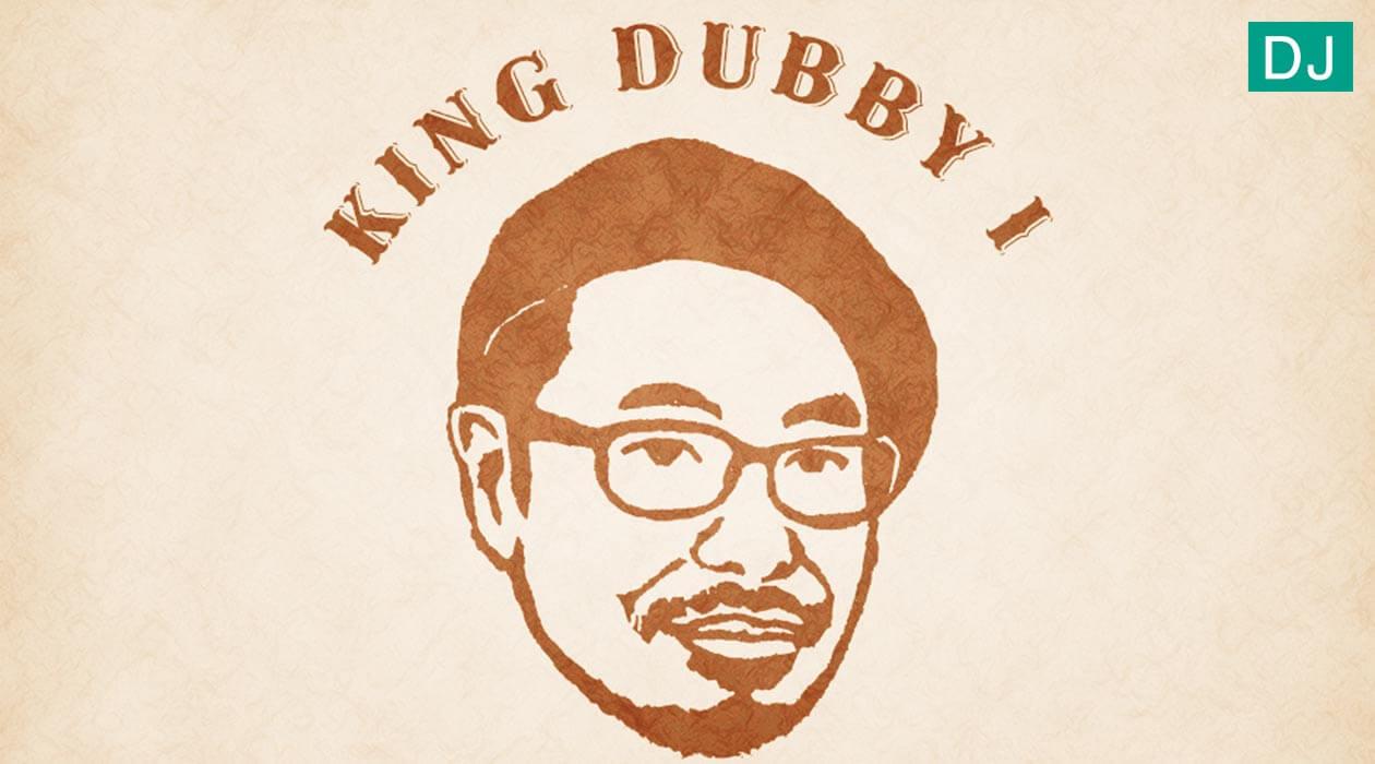 KING DUBBY I